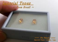 ブラジル産インペリアルトパーズ☆オーバルシェイプ7x5mm☆約2.22ct☆ペアセット